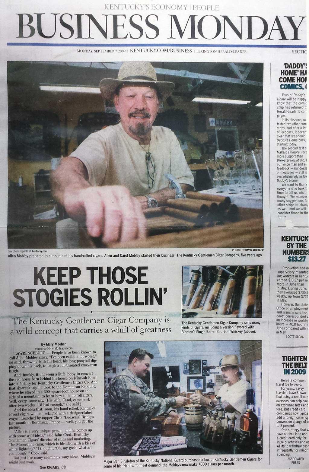 Kentucky Gentleman keeps those stogies rollin'